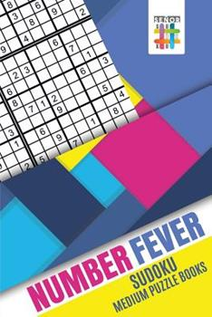 Paperback Number Fever - Sudoku Medium Puzzle Books Book