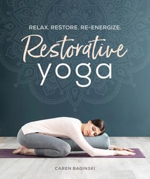 restorative yoga stretch your way to bookcaren