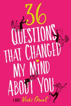 36 Questions That Changed My Mind About You 076246318X Book Cover