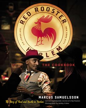 The Red Rooster Cookbook: The Story of Food and Hustle in Harlem 0544639774 Book Cover
