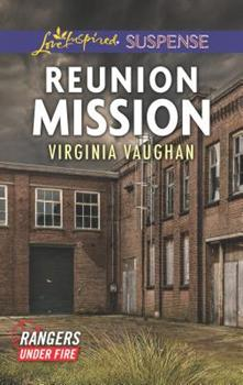 Reunion Mission - Book #2 of the Rangers Under Fire