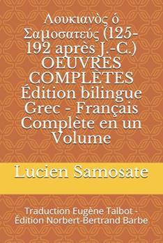 Paperback Λουκιανὸς ὁ Σαμοσατεύς (125-192 apr?s J.-C.) OEU [French] Book