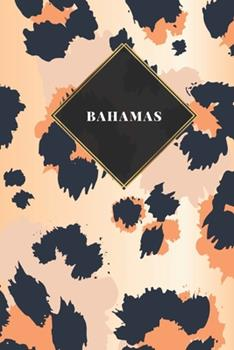 Paperback Bahamas : Carnet de Voyage Lign� Ou Carnet de Voyage Lign� - Journal de Voyage Pour Hommes et Femmes Avec Lignes [French] Book