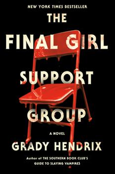 Hardcover The Final Girl Support Group Book