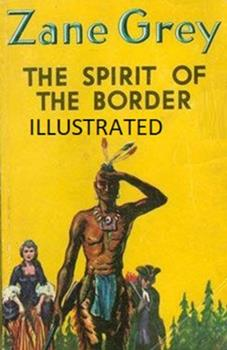 Paperback The Spirit of the Border Illustrated Book