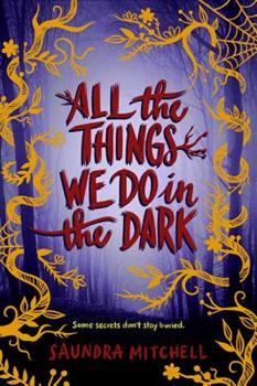 All the Things We Do in the Dark 0062852604 Book Cover