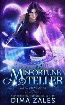 Misfortune Teller - Book #2 of the Sasha Urban
