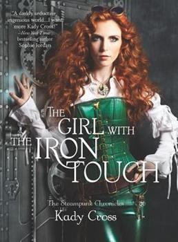 The Girl with the Iron Touch 0373211163 Book Cover