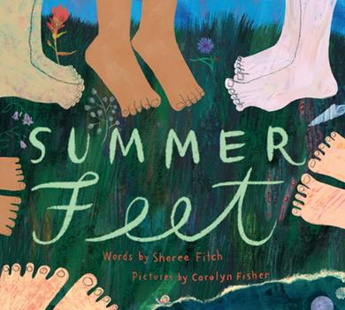 Summer Feet 1771088540 Book Cover