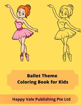 Paperback Ballet Theme Coloring Book for Kids Book