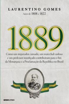 1889 - Book #3 of the História do Brasil