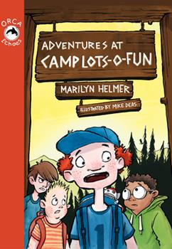 Adventures at Camp Lots-O-Fun - Book  of the Orca Echoes