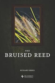 Paperback The Bruised Reed (Illustrated) Book