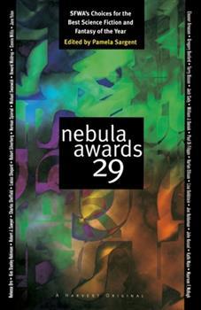 Nebula Awards 29 - Book #29 of the Nebula Awards ##20