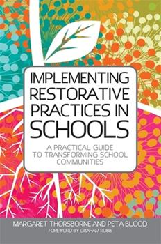 Paperback Implementing Restorative Practices in Schools: A Practical Guide to Transforming School Communities Book
