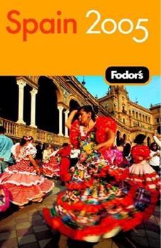 Paperback Fodor's Spain 2005 (Travel Guide) Book