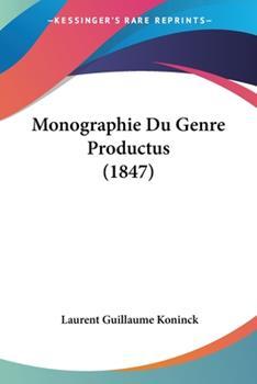 Paperback Monographie Du Genre Productus (1847) Book