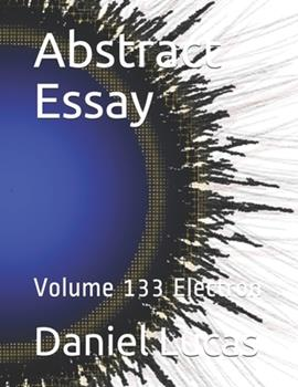 Paperback Abstract Essay: Volume 133 Electron Book
