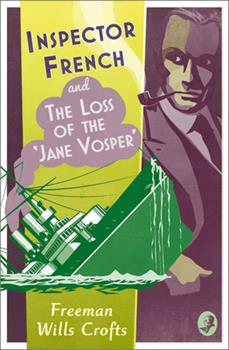 Inspector French and the Loss of the 'Jane Vosper' 0008393214 Book Cover