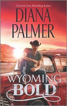 Wyoming Bold - Book #3 of the Wyoming Men