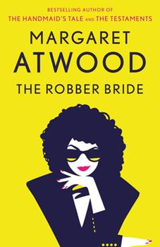 The Robber Bride 0385491034 Book Cover