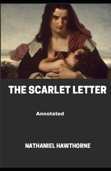 Paperback The Scarlet Letter Annotated Book