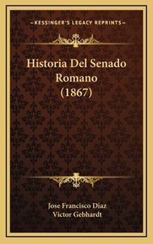 Hardcover Historia Del Senado Romano Book
