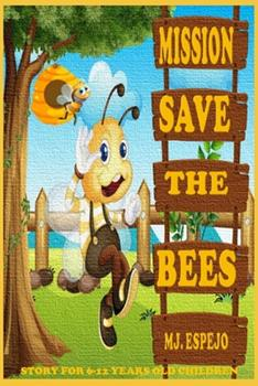 Paperback Mission, Save the Bees Book