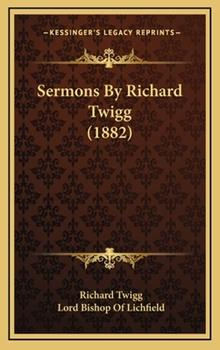 Hardcover Sermons by Richard Twigg Book