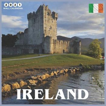 "Paperback Ireland 2021 Wall Calendar: Ireland 2021 Calendar 8.5"" x 8.5"" glossy finish Book"