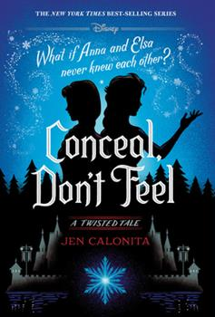 Conceal, Don't Feel 1368052231 Book Cover
