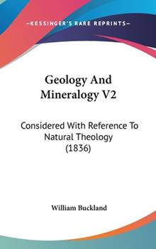 Hardcover Geology and Mineralogy V2 : Considered with Reference to Natural Theology (1836) Book