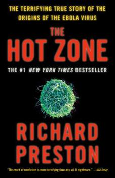 Paperback The Hot Zone : The Terrifying True Story of the Origins of the Ebola Virus Book