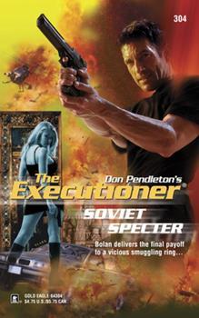 Mass Market Paperback Soviet Specter (Executioner, 304) Book