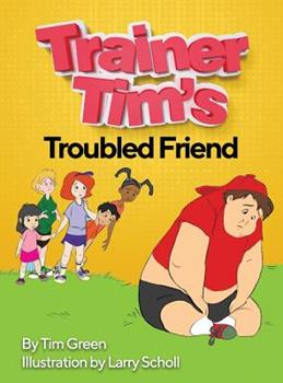 Hardcover Trainer Tim's Troubled Friend Book
