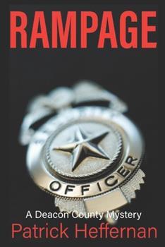 Paperback Rampage: A Deacon County Novel Book