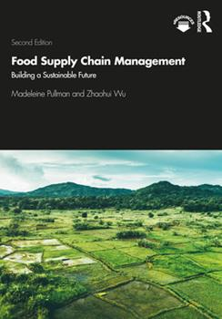 Paperback Food Supply Chain Management: Building a Sustainable Future Book