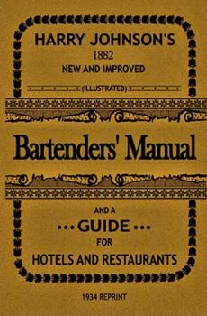 Paperback Bartenders' Manual: And a guide for hotels and restaurants Book