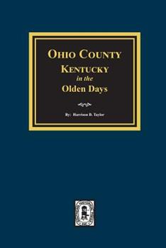Paperback Ohio County, Kentucky in the Olden Days Book