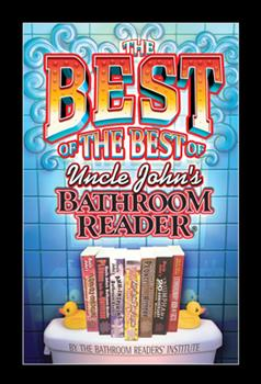 Paperback The Best of the Best of Uncle John's Bathroom Reader Book