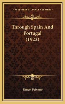 Hardcover Through Spain and Portugal Book