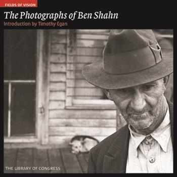 The Photographs of Ben Shahn: The Library of Congress 1904832407 Book Cover