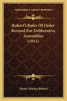 Paperback Robert's Rules of Order Revised for Deliberative Assemblies Book