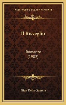 Hardcover Il Risveglio : Romanzo (1902) Book