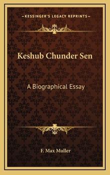 Hardcover Keshub Chunder Sen : A Biographical Essay Book