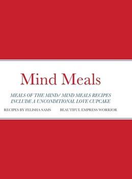 Hardcover Mind Meals Book