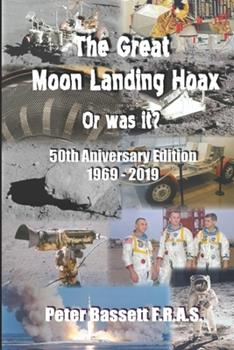 Paperback The Great Moon Landing Hoax: Or Was It? Book