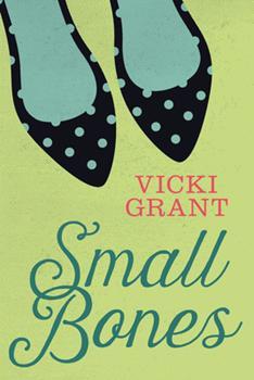 Small Bones 1459806530 Book Cover