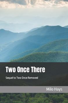 Paperback Two Once There: Sequel to Two Once Removed [Large Print] Book