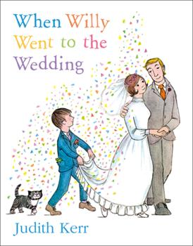 When Willy Went to the Wedding (Picture Lions) 0006613403 Book Cover